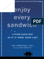 Enjoy Every Sandwich by Lee Lipsenthal, M.D. -- Excerpt