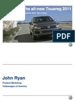 The All-New Touareg 2011 Presentation (by John Ryan)