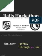 Rails Hackathon Talk