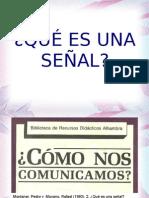 SEÑALES según Pedro Montanier