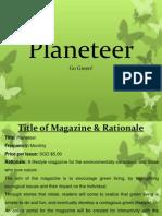 Planeteer Magazine Presentation