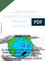 degradareamediuluinatural-masurideprotectie-110118082135-phpapp02