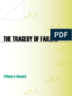The Tragedy of Failure