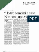 """""""Ho tre bambini a casa non sono una violenta"""" - La Stampa 13-09-2011"""