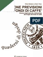 Caffè incontra bagel che risale patrimonio netto