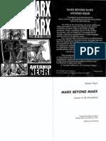 Negri - Marx Beyond Marx - Lessons on the Grundrisse
