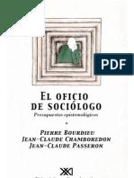 Bourdieu, P. El Oficio de Sociólogo. Presupuestos epistemológicos. Siglo XXI Argentina (2002)