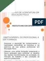 CURSO DE LICENCIATURA EM EDUCAÇÃO FÍSICA