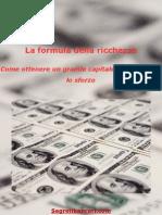 eBook ITA - LA FORMULA DELLA RICCHEZZA Invest Ire, Guida, Segreti, Borsa, Fondi