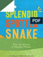 Splendid Snake Interior