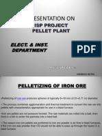 Pellet Plant Presentation by Anubhav 1