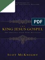 The King Jesus Gospel by Scot McKnight, Excerpt