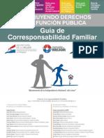 Guía de Corresponsabilidad Familiar - SECRETARIA DE LA FUNCION PUBLICA - PRESIDENCIA DE LA REPUBLICA DEL PARAGUAY - PortalGuarani