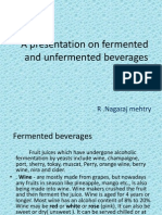 A Presentation on Fermented and Unfermented Beverages