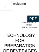 TECHNOLOGY FOR PREPARATION OF BEVERAGES