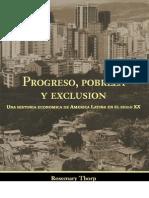 Pogreso, Pobreza y Exclusion. Historia Economica de America Latina en El Siglo XX Rosemary Thorp