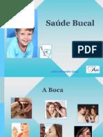 Saúde Bucal ÁGAPE