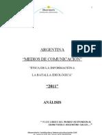 Argentina Medios de Comunicación y Batalla Ideológica 2011.