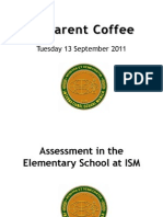 ES Parent Coffee, 13 Sept - Elementary Assessment