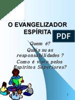 890 Oevangelizador Espírita.ppt