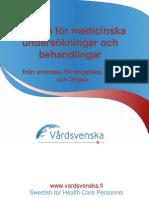 Swedish Medical Examinations and Treatments Glossary