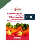 ALIMENTAÇÃO ALTERNATIVA -  FITOTERAPIA E APROVEITAMENTO DE SOBRAS - SESC
