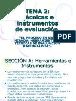 Herramientas y Tecnicas de Evaluación Rac.