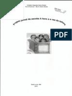 Projeto Jornal Da Escola a Hora e a Vez Da Leitura