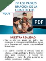 EL PAPEL DE LOS PADRES EN LA FORMACIÓN DE LA PERSONALIDAD DE LOS HIJOS