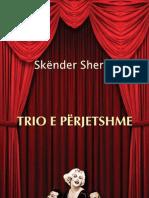 Skënder Sherifi - TRIO E PËRJETSHME (poezi)