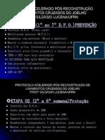 Protocolo Acelerado Pos-reconstrucao de Ligamentos Cruzados Do Joelho