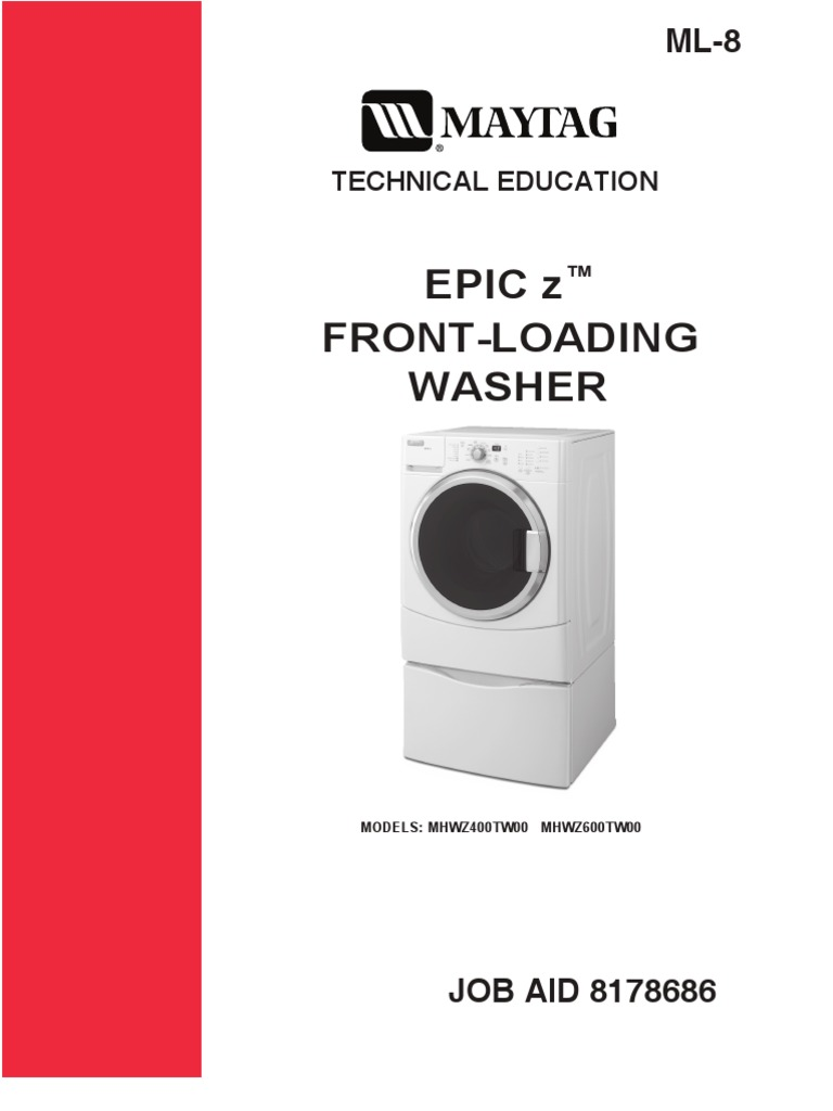 8178686 Maytag Epic z Front Loading Washer Technical Education | Washing  Machine | Ac Power Plugs And Sockets