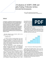 Performance Evaluation of AODV, DSR and FSR in Highly Fading Vehicular Ad Hoc Network Environments 1