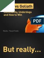 David vs Goliath - Community, Underdogs and How to Win (Emerce eDay '11 Presentation)