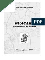 GUACARA Su Historia por Juan José Lugo Escalona