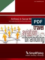 Case Studies - Airlines on Social Media