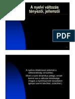 A nyelvi változás tényezői, jellemzői