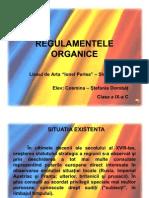 REGULAMENTELE ORGANICE