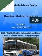 Biblioteca Itinerante -  Russia