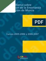 Informe Bienal de La Enseñanza en La Region de Murcia 2005-07