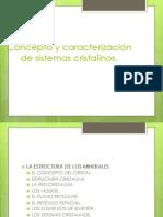 Concepto y caracterización de sistemas cristalinos