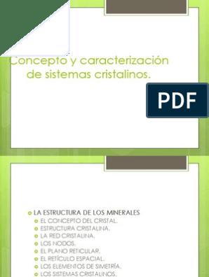Concepto Y Caracterización De Sistemas Cristalinos Cristal