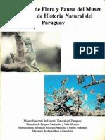 Colecciones de Flora y Fauna del Museo Nacional de Historia Natural del Paraguay.