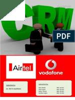 Crm Process Airtel vs Vodafone