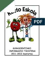 BOLETIN DE INFORMACION A LAS FAMILIAS 2011-2012 GURASOENTZAKO  INFORMAZIO TXOSTENA