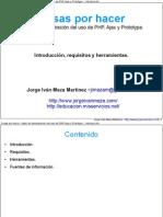 Taller de demostración del uso de PHP, Ajax y Prototype - Introducción