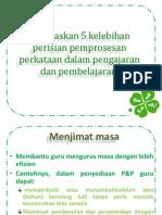 A) Jelaskan 5 Kelebihan Perisian Pemprosesan