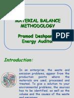 Material Balance Methodology