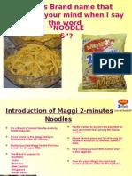 Maggi 2 - minute noodle