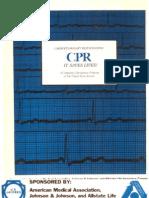 CPR (CARDIO PULMONARY RESUSCITATION)